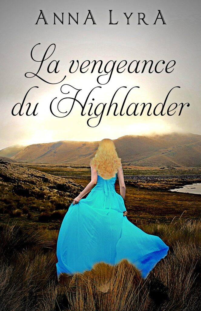 La vengeance du Highlander Papier Anna Lyra
