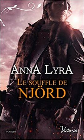 Le souffle de Njörg Vinland romance historique Anna Lyra