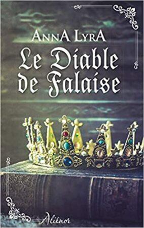 Le diable de Falaise Anna Lyra romance historique