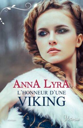 L'honneur d'une Viking romance historique Anna Lyra