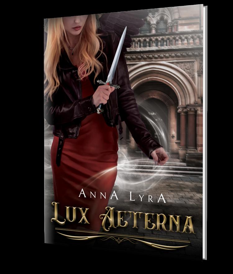 Lux Aeterna urban fantasy Anna Lyra