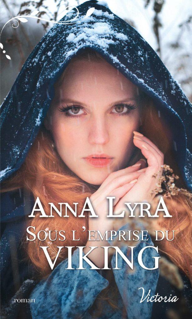 Sous l'emprise du Viking romance historique Anna Lyra