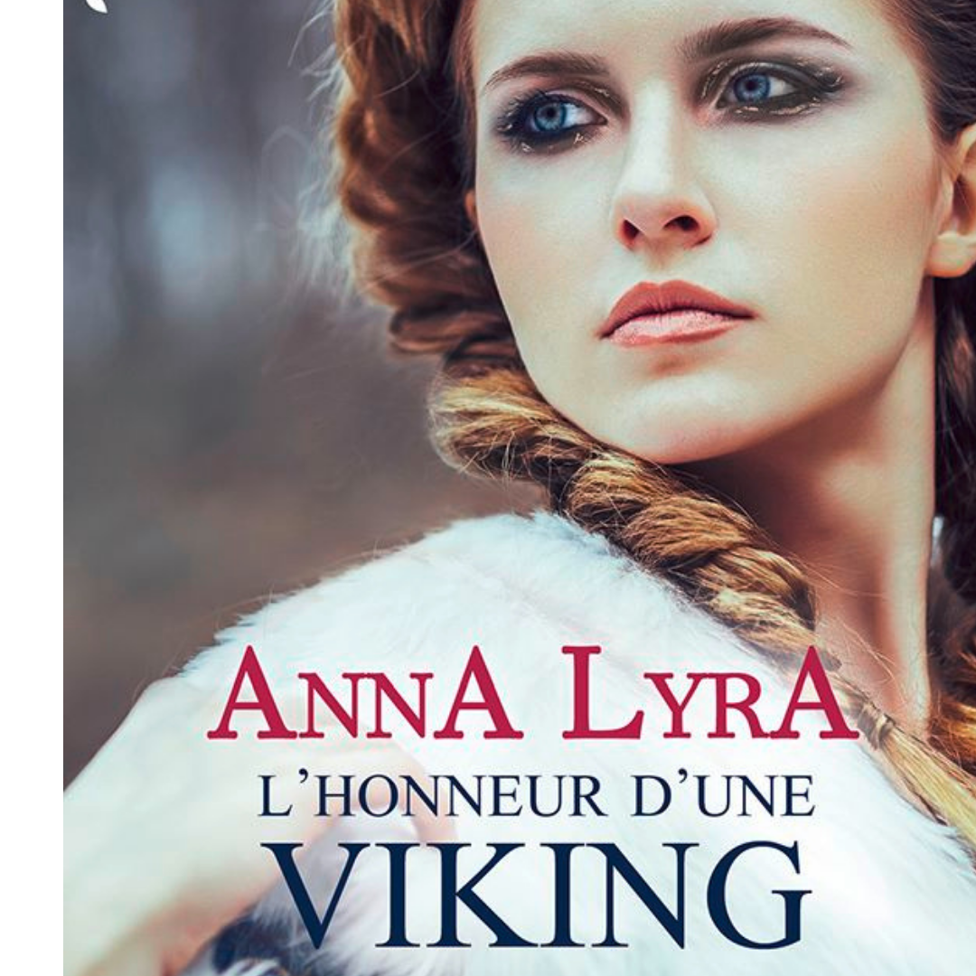 L'honneur d'une Viking Anna Lyra romance historique