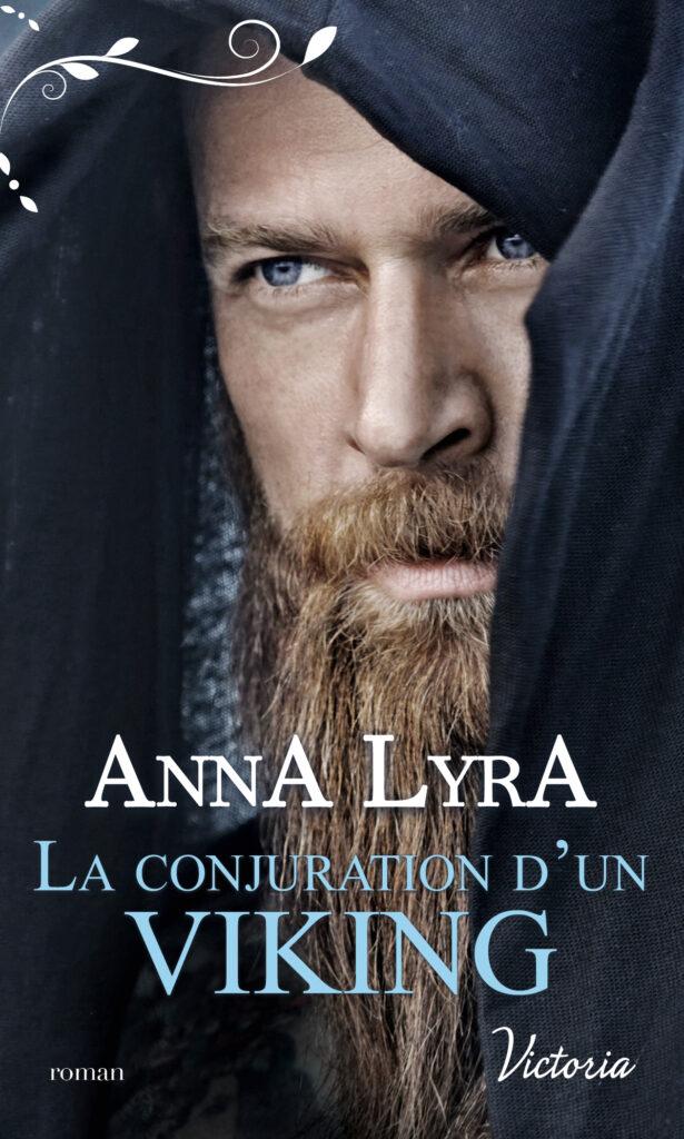 La conjuration d'un Viking romance historique Anna Lyra